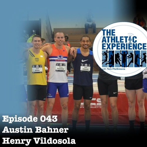 043 - Austin Bahner & Henry Vildosola - Two Decathletes Relocating To Santa Barbara