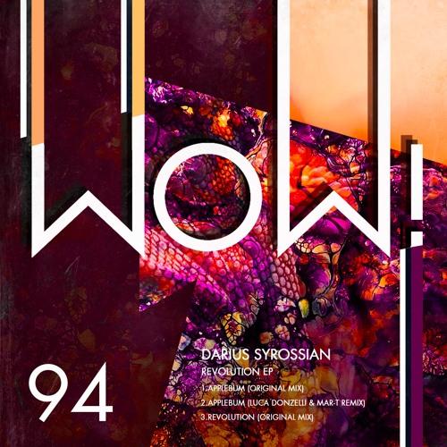 WOW94 - Darius Syrossian - Revolution Ep Incl. Luca Donzelli & Mar-T Remix
