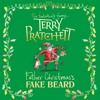 Father Christmas's Fake Beard by Terry Pratchett (Audiobook Extract)Read by Julian Rhind-Tutt