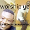 We Worship You By Philip & Chukwudi