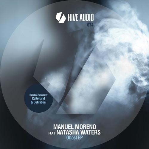 Hive Audio 074 - Manuel Moreno - Ghost EP