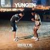 YUNGEN - YXNG BANE - BESTIE - FEAT - RISCO  - 2017