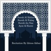 Surah Al Ikhlas, Al Falaq, An Nas, & Ayat Al Kursi Recited By Idrees Akbar