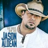 Show you off Jason Aldean