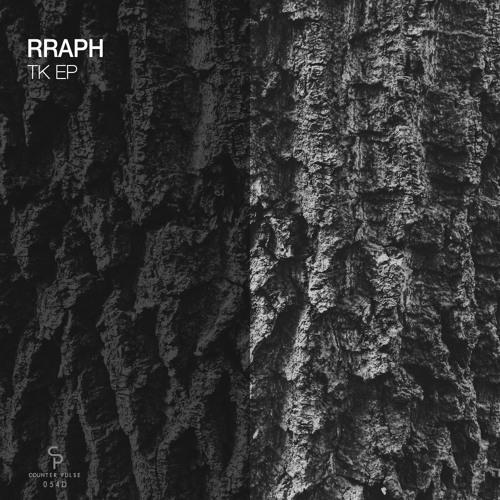 Rraph - TK EP [Counter Pulse]