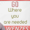 Inspirational Videos: Go To The Places You Are Needed | Motivational Quotes | Wenzes