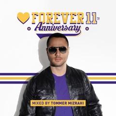 Tommer Mizrahi - Forever Tel Aviv 11th Anniversary Podcast
