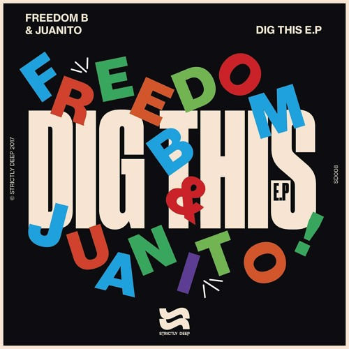 FreedomB & Juanito - Dig' This (Fancy Inc Remix)
