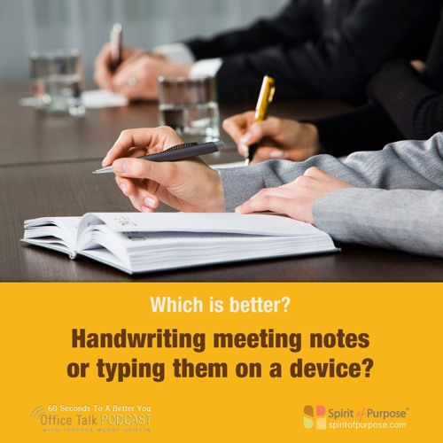 What is Better -- Writing or Typing Notes