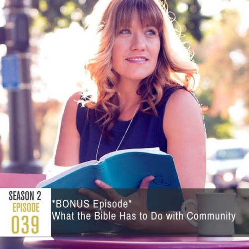 Season 2, Episode 39: What the Bible Has To Do With Community