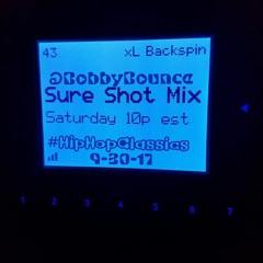 @SiriusXM #BackSpin #SureShotMix Dj 808 (aka) BobbyBounce 9.30.17