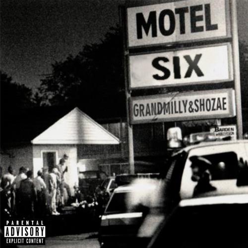 "Grandmilly & Shozae - ""Motel Six"""