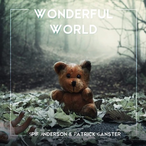 LENNART (feat. Patrick Ganster) What A Wonderful World