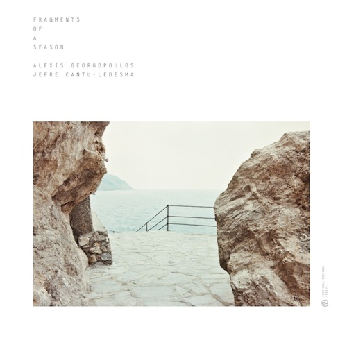 ERS033 - ALEXIS GEORGOPOULOS & JEFRE CANTU-LEDESMA - FRAGMENTS OF A SEASON