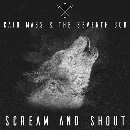Caio Mass & The Seventh God - Scream And Shout