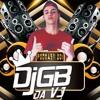 PODCAST 001 GB DJ DA VJ (( BAILE DA VILA DO JOÃO )) SÓ COROOOOO !