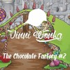 The Chocolate Factory #2 (Special 1K Followers)