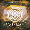 RHC3, RAGG & ADENO - Decode [SEAL EXCLUSIVE] | OUT NOW