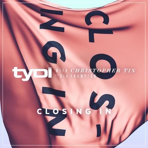 TyDi - Closing In Shane 54 Remix