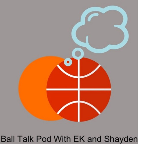 The Ball Talk Pod with EK and Shayden: Interview with Mo Evans 10/9/17