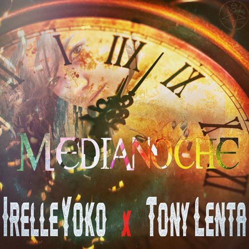 Medianoche (feat. Tony Lenta)