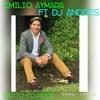 EMILIO AYMARA FT DJ ANDRES 2017