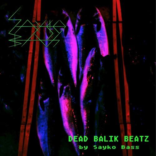 Sayko Bass - Deconstruct the Beat (2017 / Endzeit Industry)