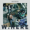 뉴이스트 W (NU'EST W) - WHERE YOU AT