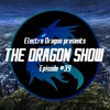DRAGON SHOW #39 [1 ep before the END]