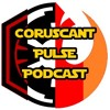Coruscant Pulse Episode 90 - *Spoilers* The Last Jedi Trailer