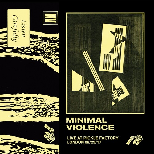 LTTAPE001 // Minimal Violence - Live At The Pickle Factory