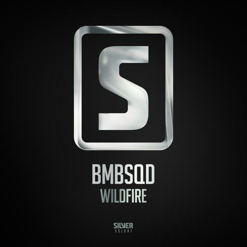 BMBSQD - Wildfire (#SSL087)
