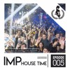 IMP HOUSE TIME 005 by Tommy RAVE mp3