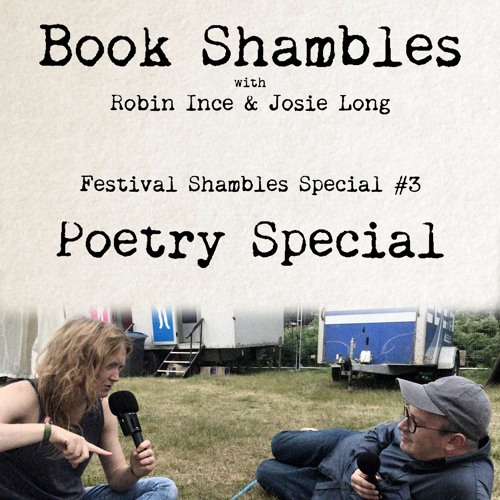 Book Shambles EXTRA - Festival Shambles #3 - Poetry Special