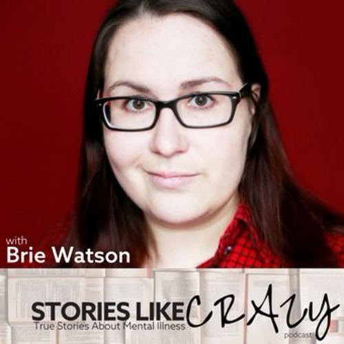 Episode 10: Brie Watson | Stories Like Crazy