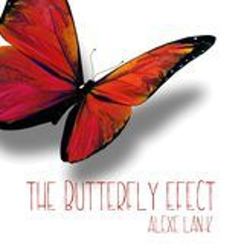 Alexe LAN - K - The Butterfly Effect