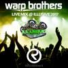 Warp Brothers - @ Illusive Festival 10.09.17 (Exclusive Classics Mix)