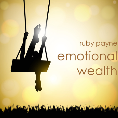 Emotional Wealth - Ruby Payne