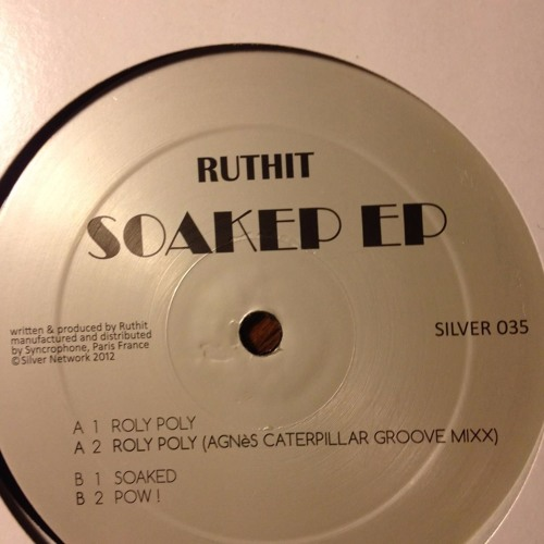 Ruthit _ Soaked ep (snippet)_silver 035