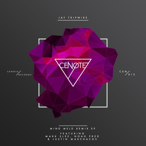 PREMIERE: Jay Tripwire - Scissors (Justin Marchacos Daydream Remix) [Cenote Records]