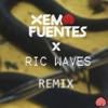 rockstar (XEMA FUENTES x RIC WAVES Remix)