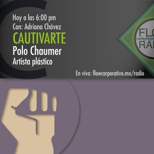 CautivArte 091 - Polo Chaumer, artista plástico