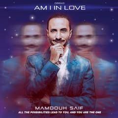 Am I In Love (Single)