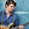 Mark Gibson - Blue Eyed Soul - 07 - Women Control The World