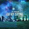 Ev'ry Stone (Prod. Noys)