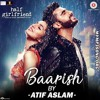 Baarish Ft. Atif Aslam (MyMp3Song.org)