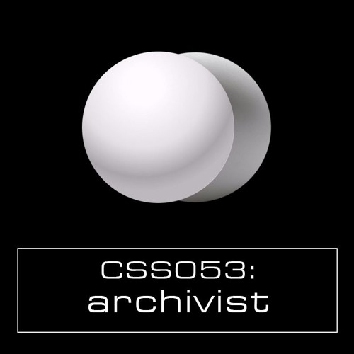 Cultivated Sound Sessions - CSS053: Archivist [LIVE]