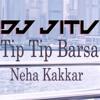 Tip Tip Barsa Paani Sonic Jhankar - DJ JITU
