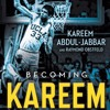 BECOMING KAREEM - an Audiobook Excerpt, written and read by Kareem Abdul-Jabbar