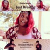 Just Breathe (Prod. by Daui) ft. Brendell Malvo